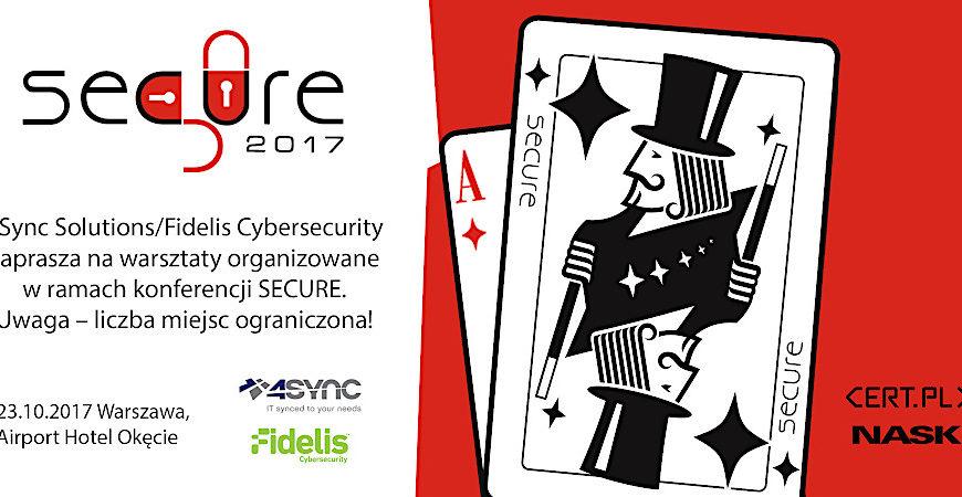 Bezpłatne warsztaty Fidelis Network i Endpoint na Konferencji Secure, 23 Października 2017